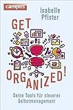 Get Organized!: Deine Tools für cleveres