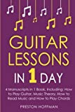 Guitar Lessons: In 1 Day - Bundle - the Only 4 Books You