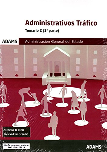 Temario 2 Administrativos de la Administración General del Estado, especialidad Tráfico por Obra colectiva