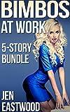 Bimbos at Work: 5-Story Bundle