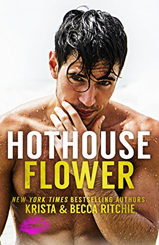 Hothouse Flower (Calloway Sisters Book 2) (English Edition)