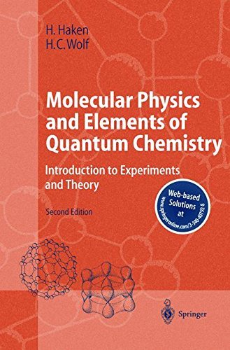 Molecular Physics and Elements of Quantum Chemistry: Introduction to Experiments and Theory (Advanced Texts in Physics) (English Edition)