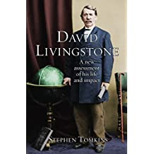 David Livingstone: The Unexplored Story