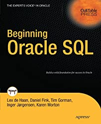 Beginning Oracle Sql (Expert's Voice In Oracle)