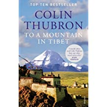 To a Mountain in Tibet by Colin Thubron (5-Jan-2012) Paperback