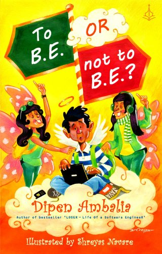 To B.E. or Not To B.E.? (English Edition)