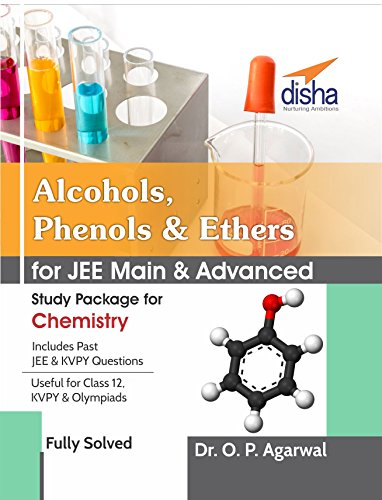 Alcohols, Phenols & Ethers for JEE Main & JEE Advanced (Study Package for Chemistry)