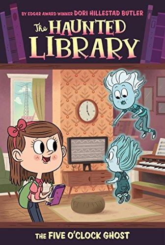 The Five O'Clock Ghost (Haunted Library) por Dori Hillestad Butler