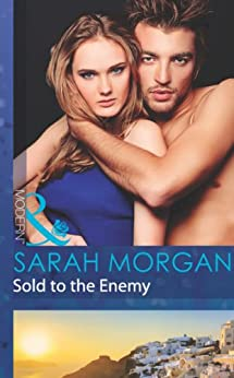 Sold to the Enemy (Mills & Boon Modern) by [Morgan, Sarah]