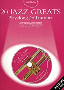 20 Jazz Greats: Playalong for Trumpet (Guest Spot)