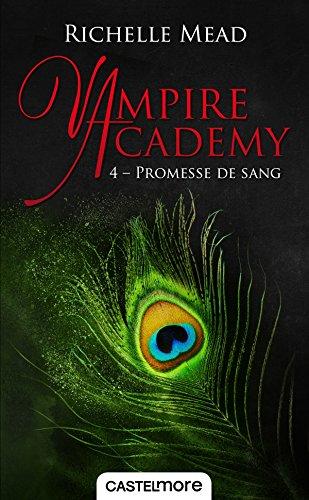 vampire-academy-t4-promesse-de-sang