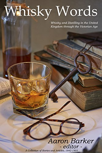 Whisky Words: Whisky and Distilling in the United Kingdom