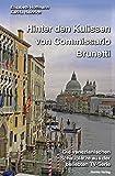 Hinter den Kulissen von Commissario Brunetti: Die venezianischen Schauplätze aus der beliebten TV-Serie - Elisabeth Hoffmann, Karl-L. Heinrich