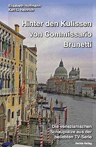 Hinter den Kulissen von Commissario Brunetti: Die venezianischen Schauplätze aus der beliebten TV-Serie