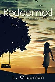 Redeemed (Believe Series Book 3) by [Chapman, L]