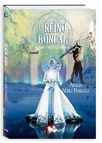 El reino boreal (Libros Mablaz) por Amalia Núñez Paniagua