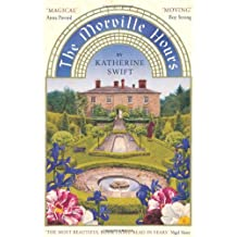 The Morville Hours: The Story of a Garden by Katherine Swift (2009-04-06)
