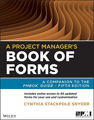 [A Project Manager's Book of Forms: A Companion to the PMBOK Guide] (By: Cynthia Stackpole Snyder) [published: March, 2013]