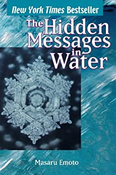 The Hidden Messages in Water by [Emoto, Masaru]