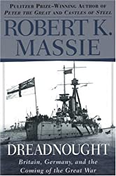 Dreadnought: Britain, Germany, and the Coming of the Great War by Robert K. Massie (1992-09-15)