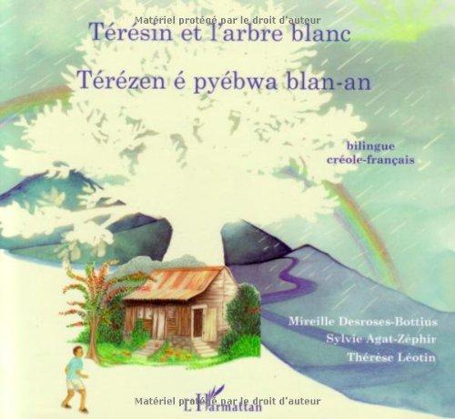 Teresin et l'Arbre Blanc (Creole-Français)