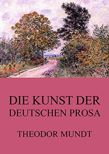 Die Kunst der deutschen Prosa