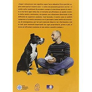 Come parla il tuo cane e come tu puoi parlare con lui