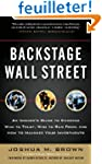 Backstage Wall Street: An Insider's G...
