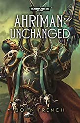 Ahriman: Unchanged (Warhammer) by John French (2016-01-19)