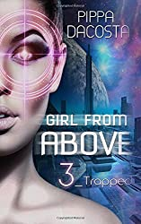 Girl From Above 3: Trapped: Volume 3 (The 1000 Revolution) by Pippa DaCosta (2015-11-18)
