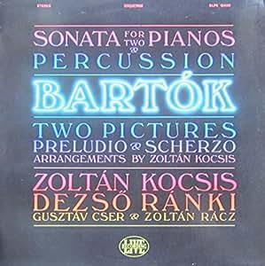 Bartok Sonata For Two Pianos And Percussion Sz 110 Etc