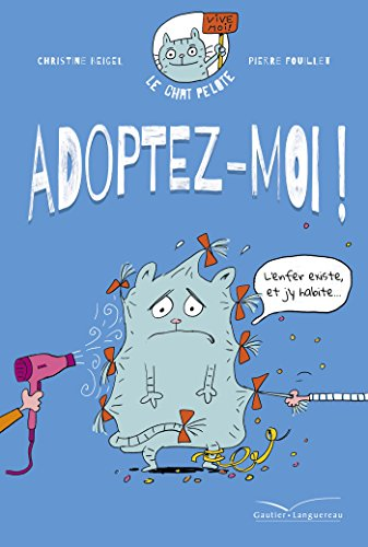 Le chat Pelote (1) : Adoptez-moi !