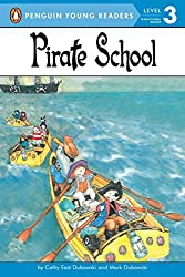 Pirate School (Penguin Young Readers: Level 3)