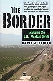 Border: Exploring the U.S-Mexican Divide