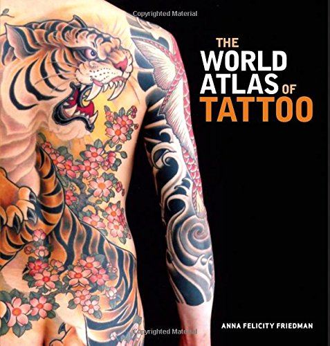 The World Atlas of Tattoo - Bett-matt