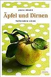 Äpfel und Dirnen (Thüringen Krimi) - Julia Bruns