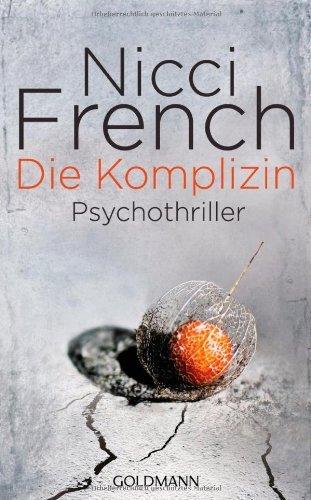 Buchseite und Rezensionen zu 'Die Komplizin: Thriller' von Nicci French