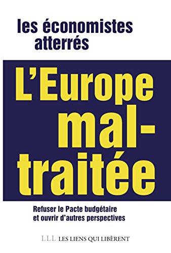 L'Europe mal-traitée: refuser le pacte budgé...