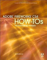 Adobe Fireworks CS4 How-Tos: 100 Essential Techniques