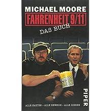 Fahrenheit 9/11 – Das Buch: Alle Fakten – Alle Beweise – Alle Szenen