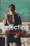 Rejecting Mr. O?Connor (Mr. O'Connor Reihe)