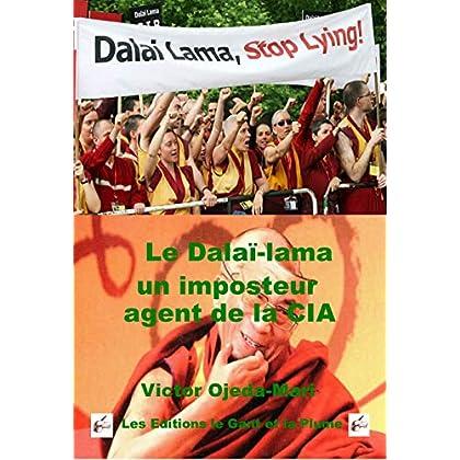 Le 14ieme Dalai-lama un imposteur agent de la CIA