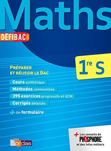 DéfiBac Cours/Méthodes/Exos Maths 1re S