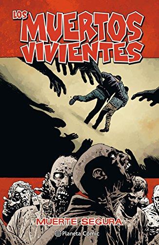 Los muertos vivientes nº 28: Muerte segura (Los Muertos Vivientes (The Walking Dead Cómic))