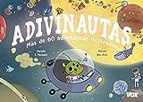 Adivinautas. Más de 60 adivinanzas ilustradas (Vox - Infantil / Juvenil - Castellano - A Partir De 5/6 Años)