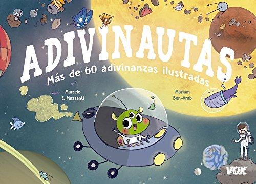 Adivinautas: 60 adivinanzas ilustradas (Vox - Infantil / Juvenil - Castellano -...