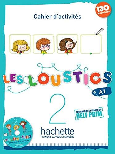Les loustics Cahier d'activites Per la Scuola elementare Con CD Audio: LOUSTICS A12 CUADERNO+CD 13 FR0EP: Les Lousti