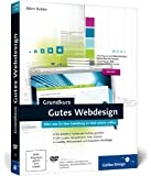 Grundkurs Gutes Webdesign: Alles, was Sie über Gestaltung im Web wissen sollten (Galileo Design)