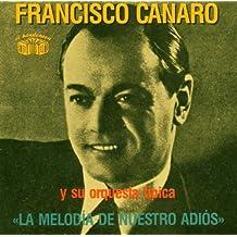La Melodia De Nuestro Adios [Import anglais]