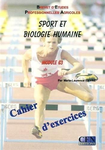 Sport et biologie humaine BEPA Module G3 : Cahier de l'élève
